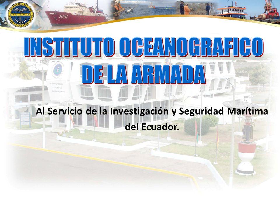 Al Servicio de la Investigación y Seguridad Marítima del Ecuador.