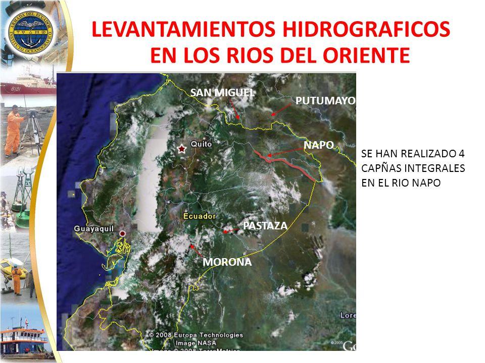LEVANTAMIENTOS HIDROGRAFICOS EN LOS RIOS DEL ORIENTE PUTUMAYO NAPO PASTAZA MORONA SAN MIGUEL SE HAN REALIZADO 4 CAPÑAS INTEGRALES EN EL RIO NAPO