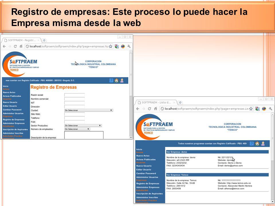 Registro de empresas: Este proceso lo puede hacer la Empresa misma desde la web