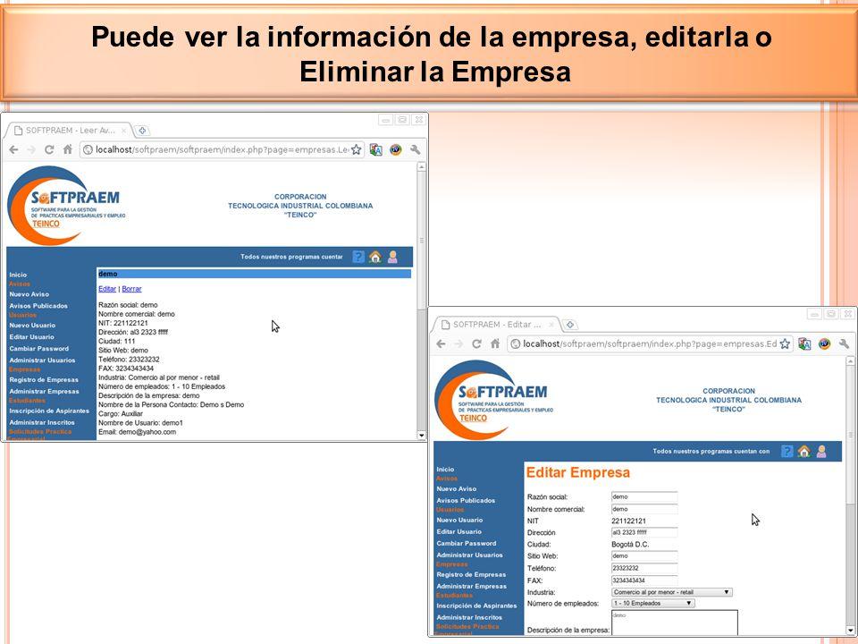 Puede ver la información de la empresa, editarla o Eliminar la Empresa