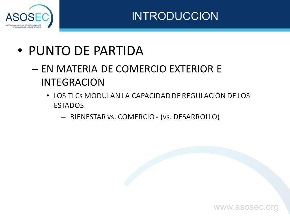 ACUERDOS BILATERALES DE COMERCIO (TLCs) ASUNTOS NEGOCIADOS EN MATERIA DE EVALUACIÓN DE LA CONFORMIDAD: EN EL TLC MÉXICO 1.