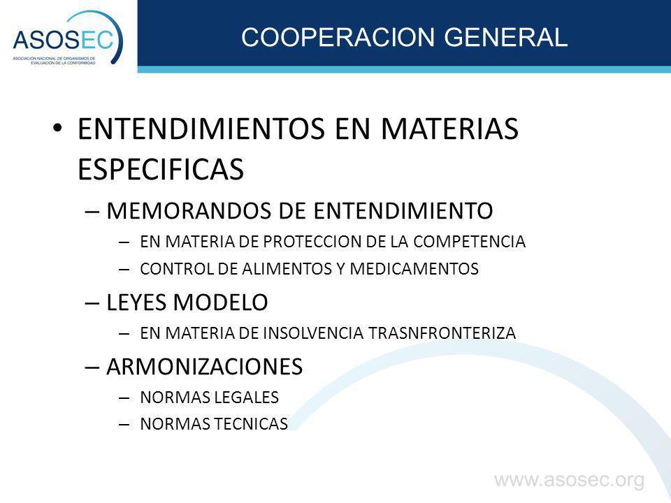COOPERACION GENERAL ENTENDIMIENTOS EN MATERIAS ESPECIFICAS – MEMORANDOS DE ENTENDIMIENTO – EN MATERIA DE PROTECCION DE LA COMPETENCIA – CONTROL DE ALI