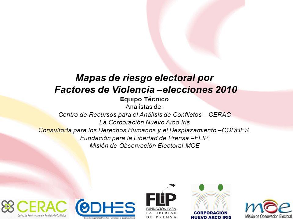 CONSOLIDADO ANOMALIAS ELECTORALES PARA LAS ELECCIONES 2010 NIVEL DE RIESGO SENADOCAMARA EXTREMO03 ALTO03 MEDIO115 CONSOLIDADO121 CAMARA AIPE CAMPOALE GRE ELÍAS PITAL SANTA MARÍA TERUEL ACEVEDO AGRADO ALGECIRAS GARZÓN