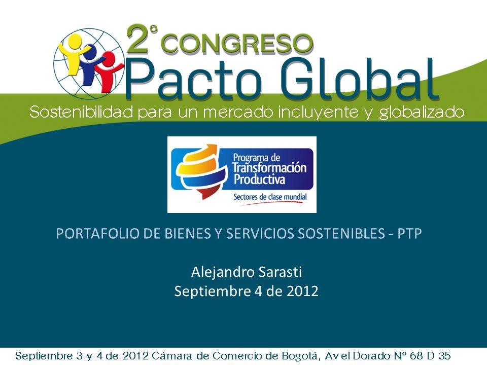 PORTAFOLIO DE BIENES Y SERVICIOS SOSTENIBLES - PTP Alejandro Sarasti Septiembre 4 de 2012