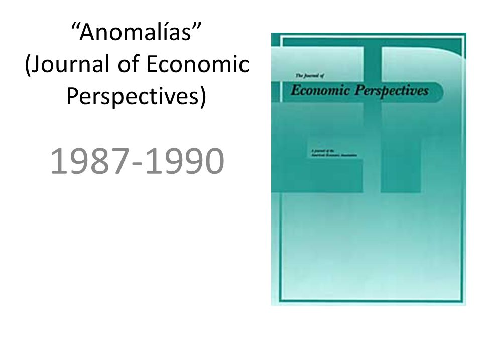 Anomalías (Journal of Economic Perspectives) 1987-1990
