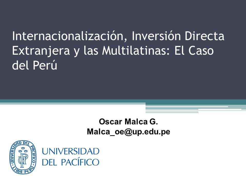 Indice: 1.Internacionalización 2.Marco conceptual de la IED 3.Las EMN 4.Características relevantes de las MULTILATINAS 5.Estructura de la Inversión Directa Extranjera en el Perú 6.Déficit de Infraestructura del Perú 7.IED e inclusión social