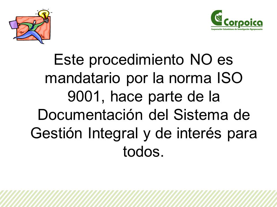 Nota: la solicitud SI-F-01no aplica para la creación de los documentos, incluyendo los formatos identificados en las caracterizaciones de los procesos como resultado del diseño del sistema de Gestión de Calidad.