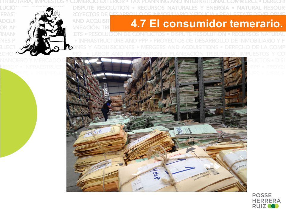 4.7 El consumidor temerario.