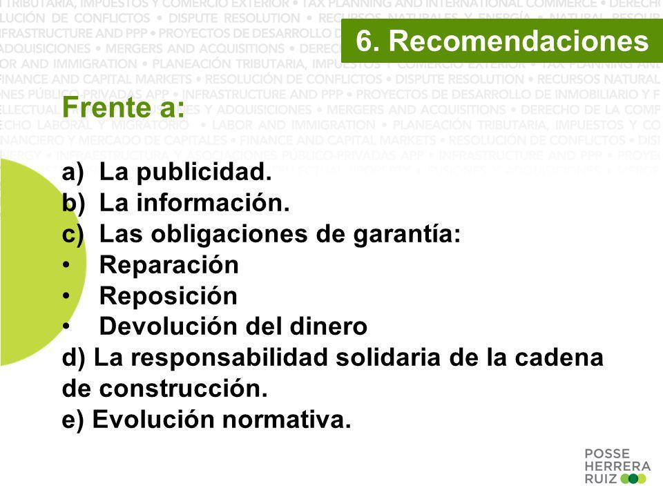 6. Recomendaciones Frente a: a)La publicidad. b)La información.