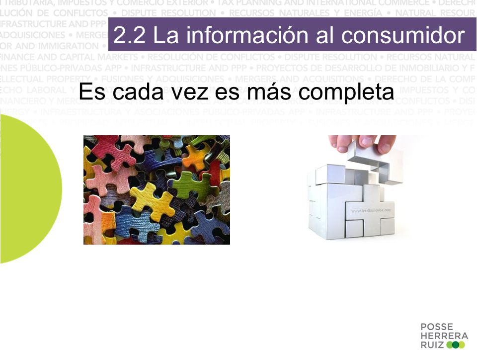 2.2 La información al consumidor Es cada vez es más completa