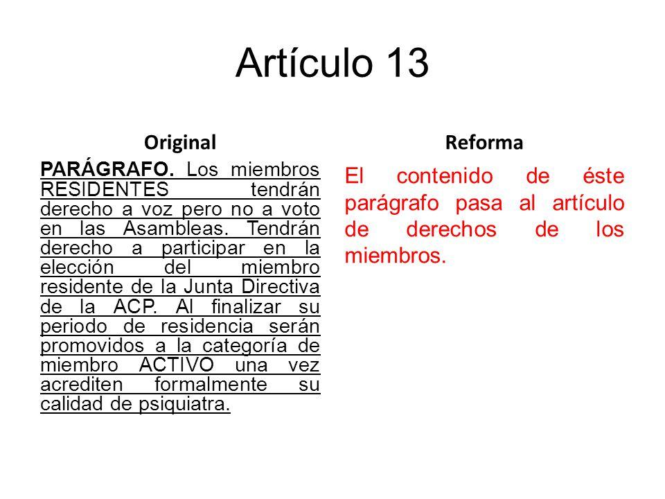 Artículo 13 Original PARÁGRAFO.