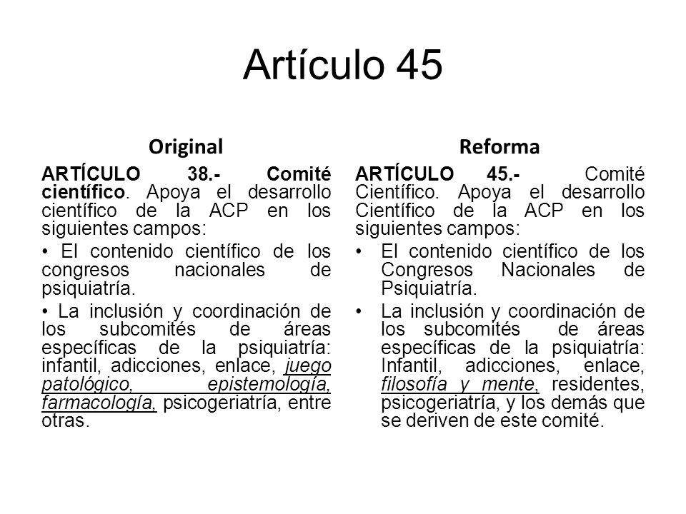 Artículo 45 Original ARTÍCULO 38.- Comité científico.