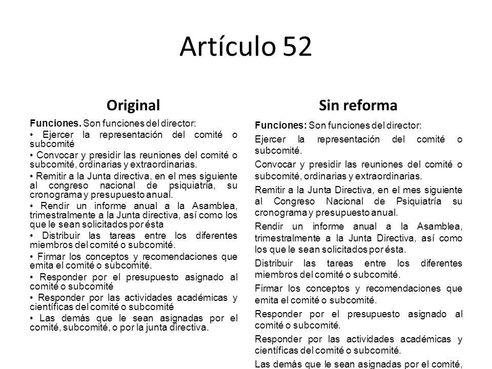 Artículo 52 Original Funciones.