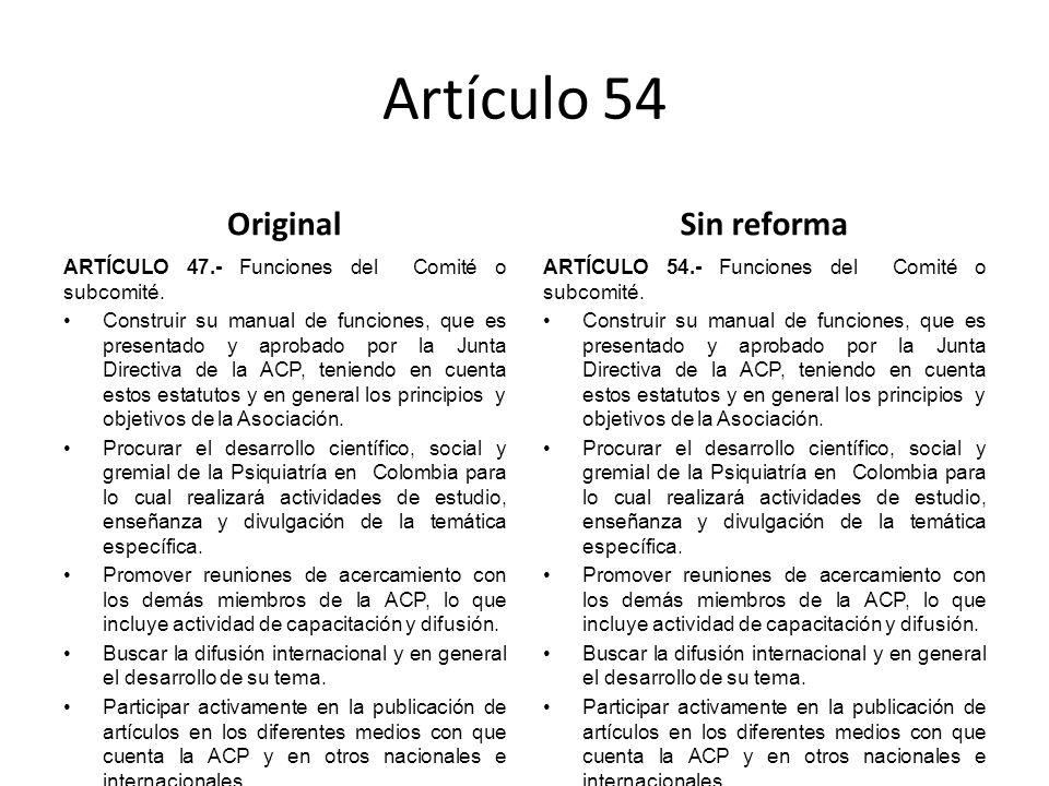 Artículo 54 Original ARTÍCULO 47.- Funciones del Comité o subcomité.