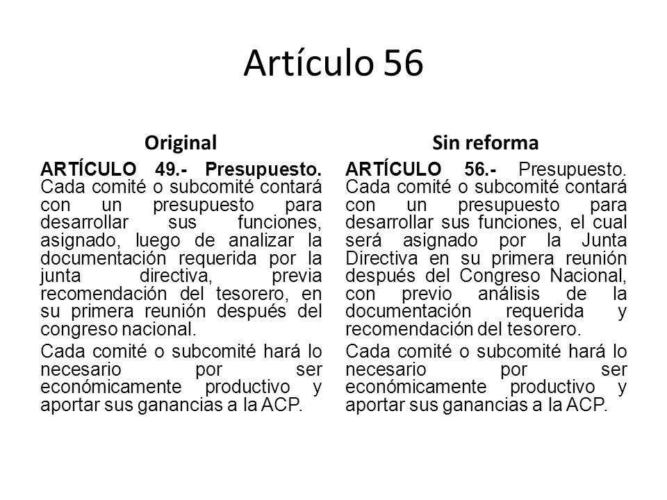 Artículo 56 Original ARTÍCULO 49.- Presupuesto.