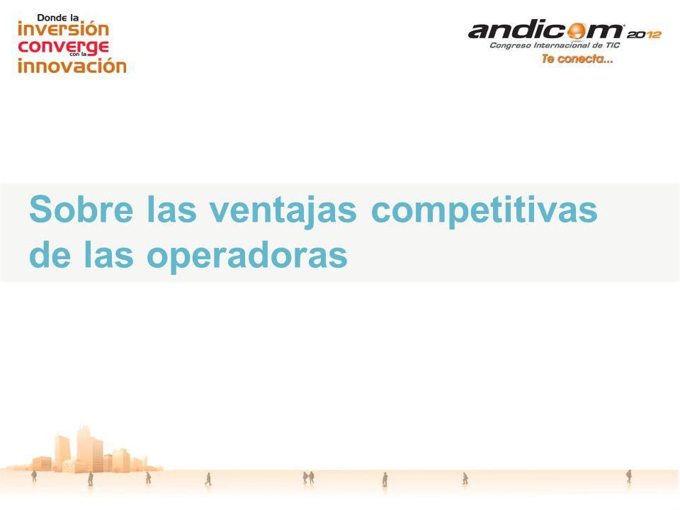 Sobre las ventajas competitivas de las operadoras