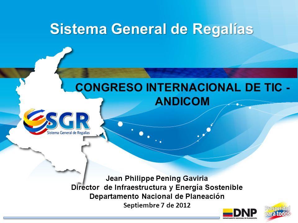 Jean Philippe Pening Gaviria Director de Infraestructura y Energía Sostenible Departamento Nacional de Planeación Septiembre 7 de 2012 Sistema General