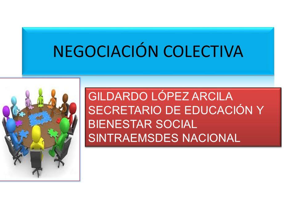 GILDARDO LÓPEZ ARCILA SECRETARIO DE EDUCACIÓN Y BIENESTAR SOCIAL SINTRAEMSDES NACIONAL GILDARDO LÓPEZ ARCILA SECRETARIO DE EDUCACIÓN Y BIENESTAR SOCIA