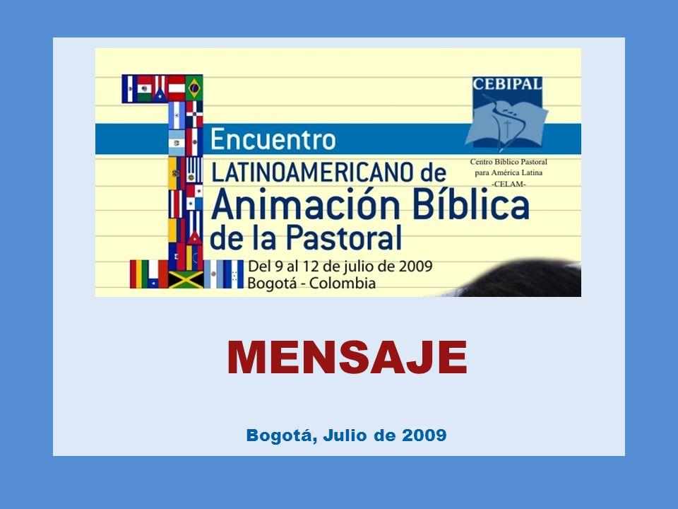 MENSAJE Bogotá, Julio de 2009