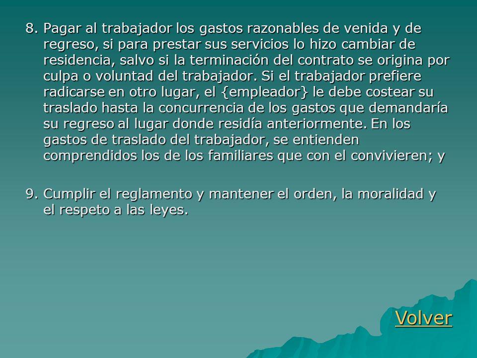 ARTICULO 58.OBLIGACIONES ESPECIALES DEL TRABAJADOR.