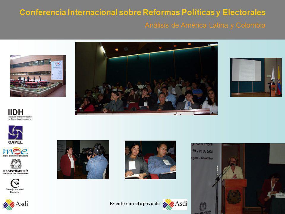 Conferencia Internacional sobre Reformas Políticas y Electorales Análisis de América Latina y Colombia Evento con el apoyo de