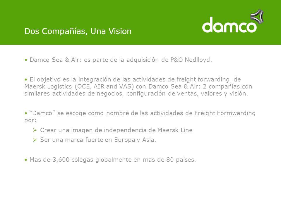 Dos Compañías, Una Vision Damco Sea & Air: es parte de la adquisición de P&O Nedlloyd.