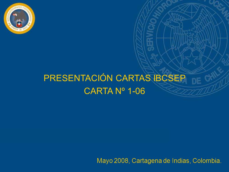 PRESENTACIÓN CARTAS IBCSEP CARTA Nº 1-06 Mayo 2008, Cartagena de Indias, Colombia.