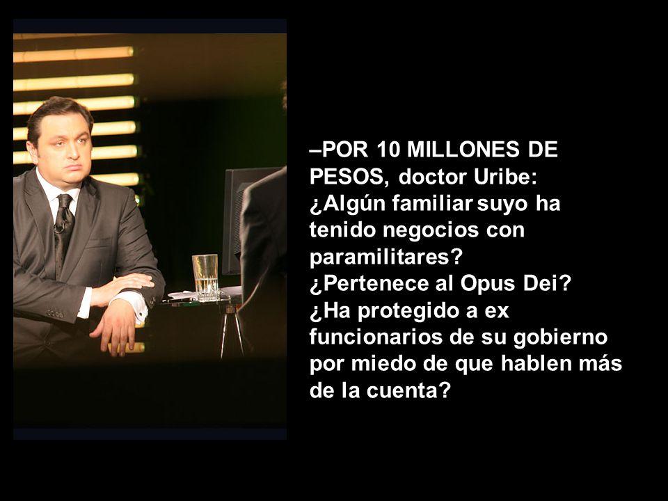 –POR 20 MILLONES DE PESOS: ¿Ha promovido leyes para sacar de la cárcel a sus amigos.