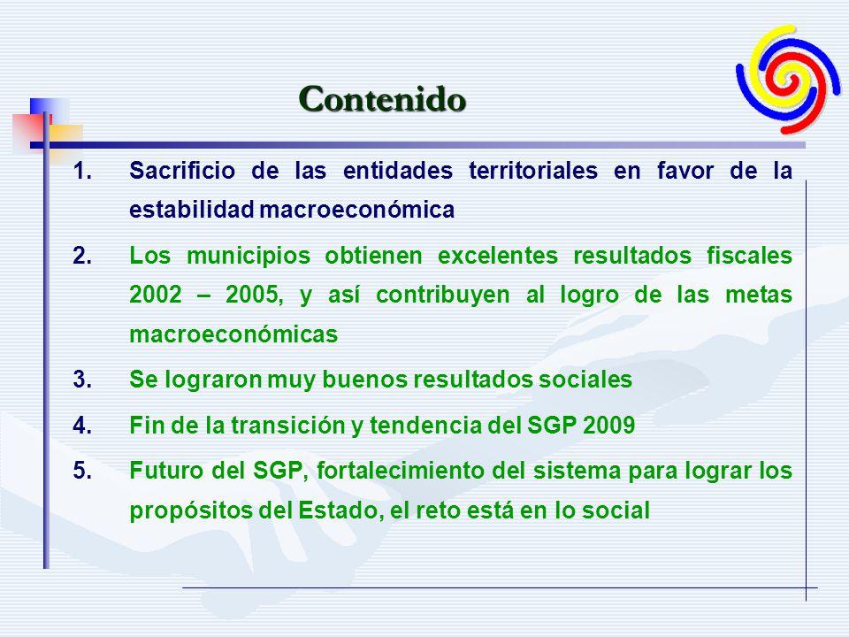 4 En el período se dejaron de girar 7,59 billones de pesos de 2006 Fuente: DTN- Ministerio de Hacienda.