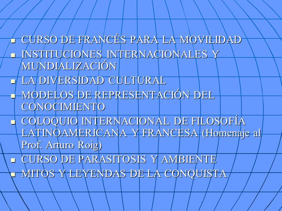 CURSO DE FRANCÉS PARA LA MOVILIDAD CURSO DE FRANCÉS PARA LA MOVILIDAD INSTITUCIONES INTERNACIONALES Y MUNDIALIZACIÓN INSTITUCIONES INTERNACIONALES Y M