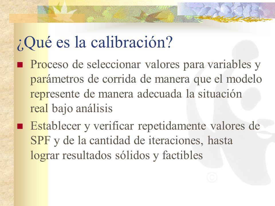 ¿Qué es la calibración? Proceso de seleccionar valores para variables y parámetros de corrida de manera que el modelo represente de manera adecuada la