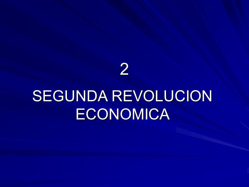 2 SEGUNDA REVOLUCION ECONOMICA
