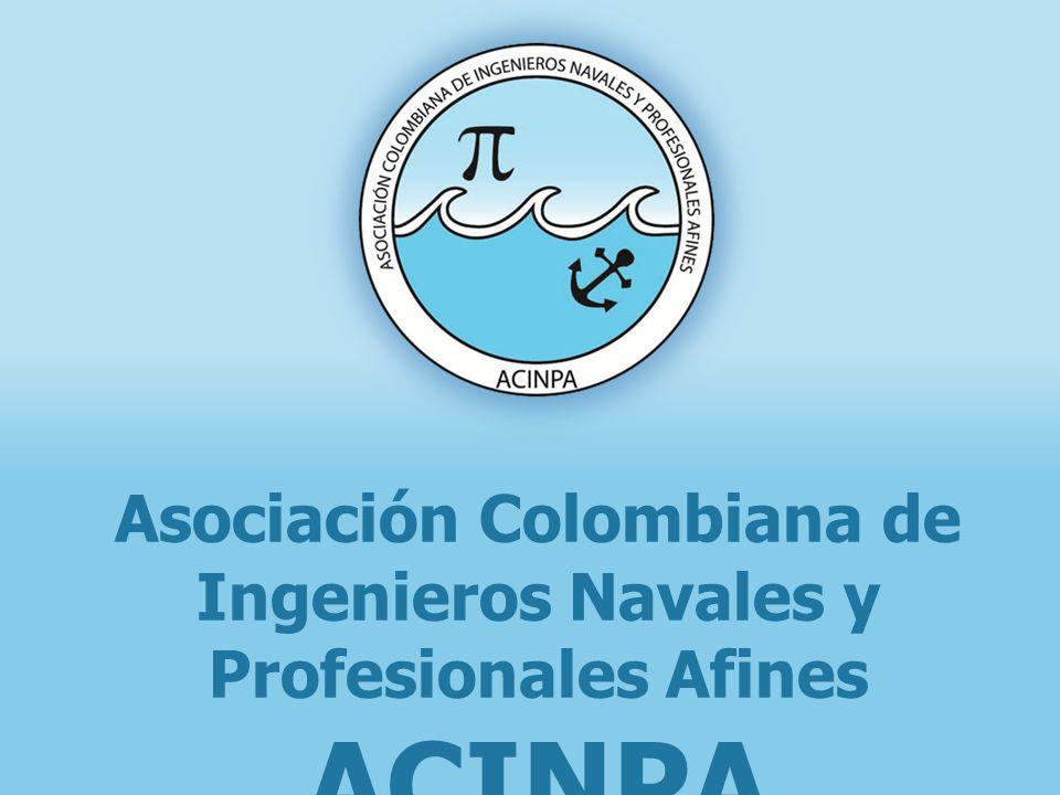 Asociación Colombiana de Ingenieros Navales y Profesionales Afines - ACINPA www.acinpa.org.co info@acinpa.org.co @acinpa1 1.