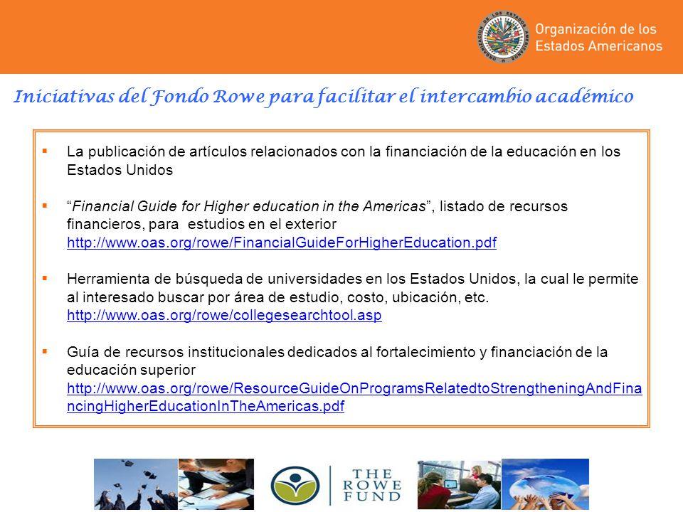 Iniciativas del Fondo Rowe para facilitar el intercambio académico La publicación de artículos relacionados con la financiación de la educación en los