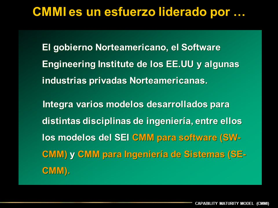 CAPABILITY MATURITY MODEL (CMMI) Anotaciones sobre el nivel 3 de CMMI Decision Analysis and Resolution.