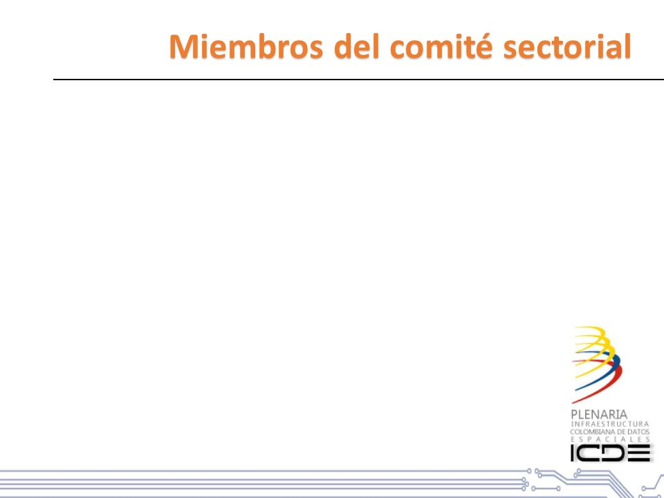 Objetivos específicos Comité sectorial