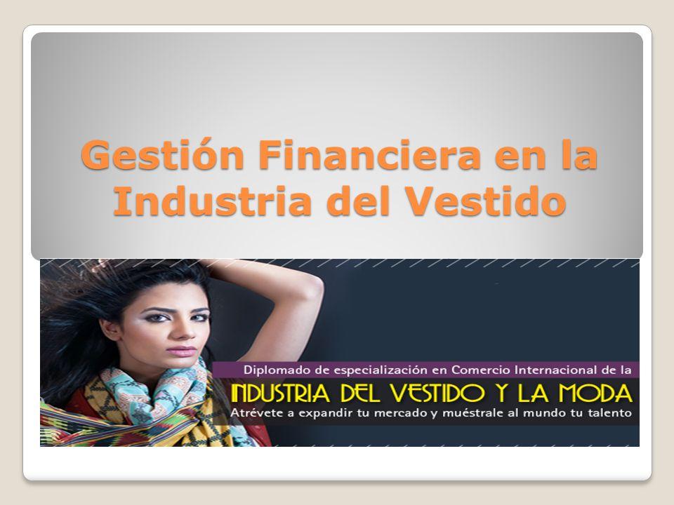 Gestión Financiera en la Industria del Vestido