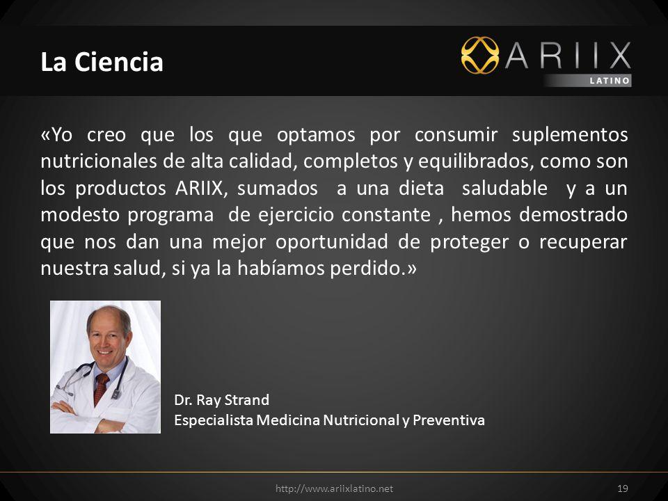 «Yo creo que los que optamos por consumir suplementos nutricionales de alta calidad, completos y equilibrados, como son los productos ARIIX, sumados a