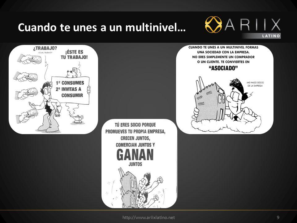 http://www.ariixlatino.net9 Cuando te unes a un multinivel…
