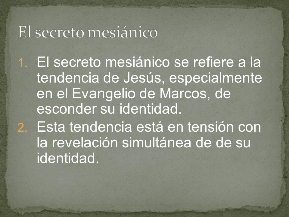 1. El secreto mesiánico se refiere a la tendencia de Jesús, especialmente en el Evangelio de Marcos, de esconder su identidad. 2. Esta tendencia está