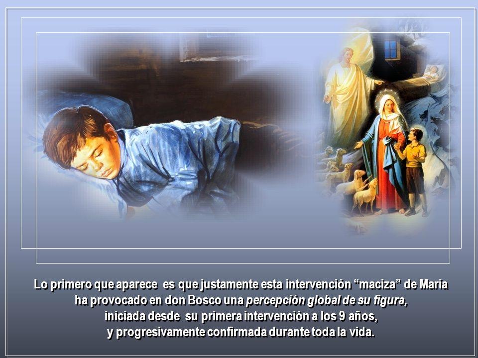 la Virgen santísima ocupa en la vida de nuestro fundador un lugar extraordinario. Quien lee atentamente la vida de don Bosco permanece asombrado por e