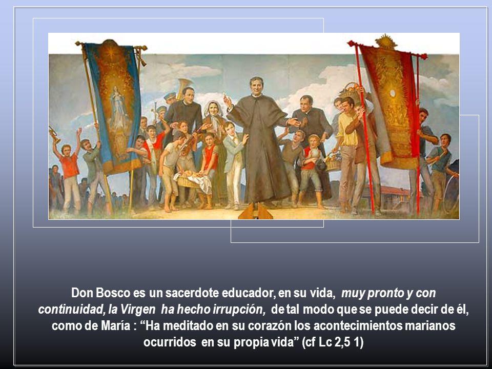 Lo primero que aparece es que justamente esta intervención maciza de María ha provocado en don Bosco una percepción global de su figura, iniciada desd