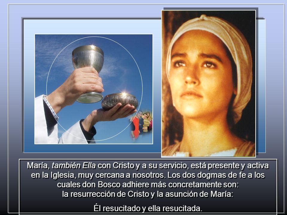 la presencia eucarística de Cristo ha sido para don Bosco el medio concreto para adherir a Cristo resucitado, siempre presente y activo en su Iglesia,