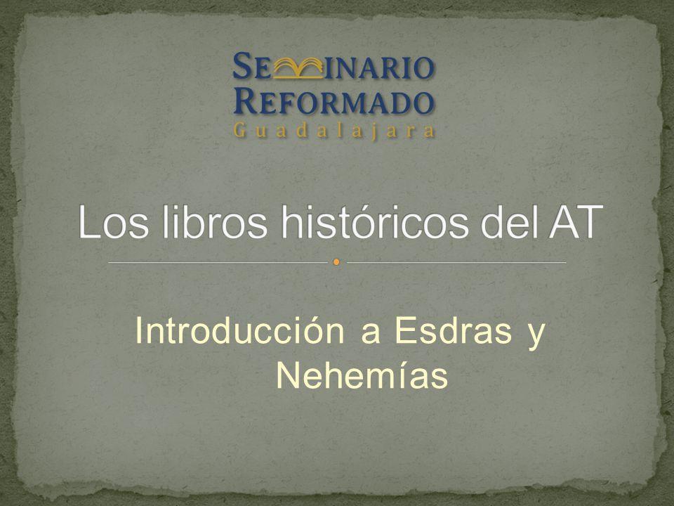 Introducción a Esdras y Nehemías