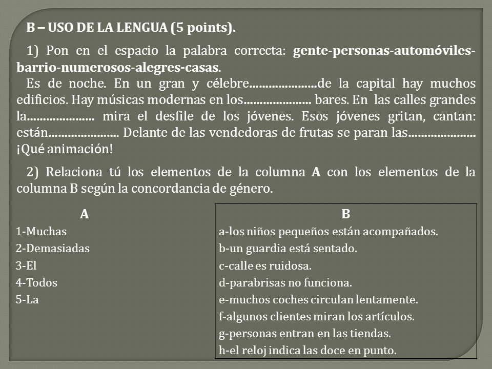 B – USO DE LA LENGUA (5 points).