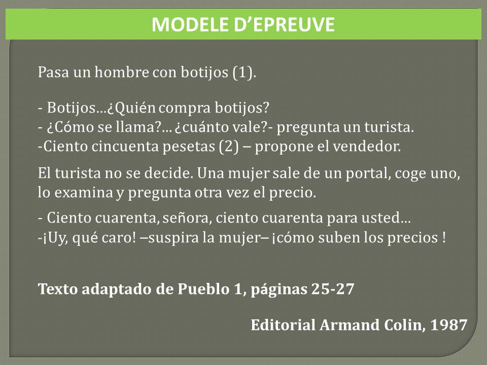 MODELE DEPREUVE Pasa un hombre con botijos (1).- Botijos …¿ Qui é n compra botijos.
