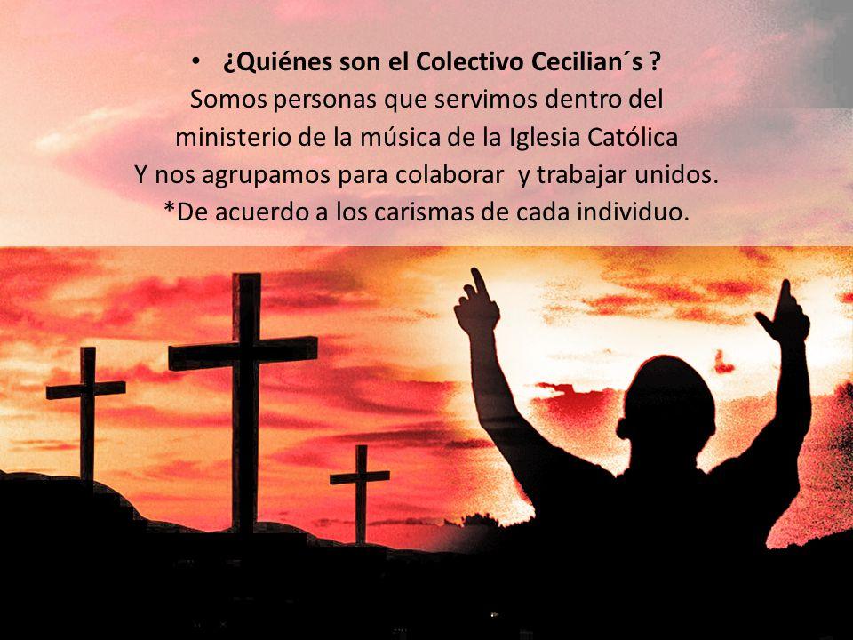 ¿Quiénes son el Colectivo Cecilian´s .