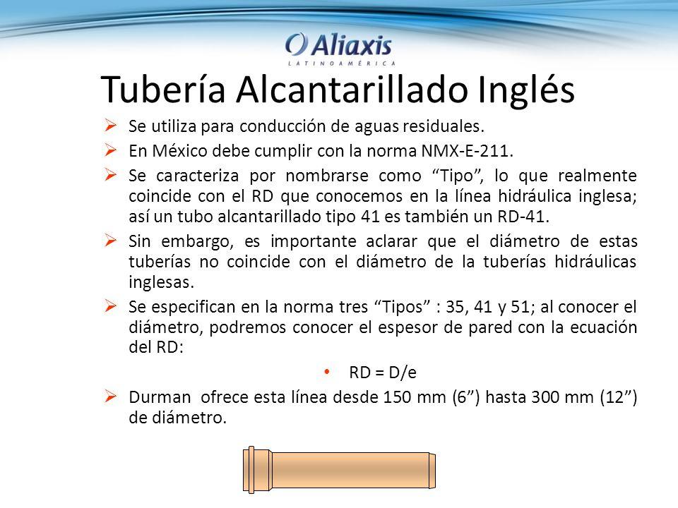 Tubería Alcantarillado Inglés Se utiliza para conducción de aguas residuales.