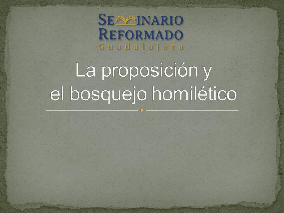 1.Ya que tenemos la idea central, estamos listos para formular la proposición del sermón.