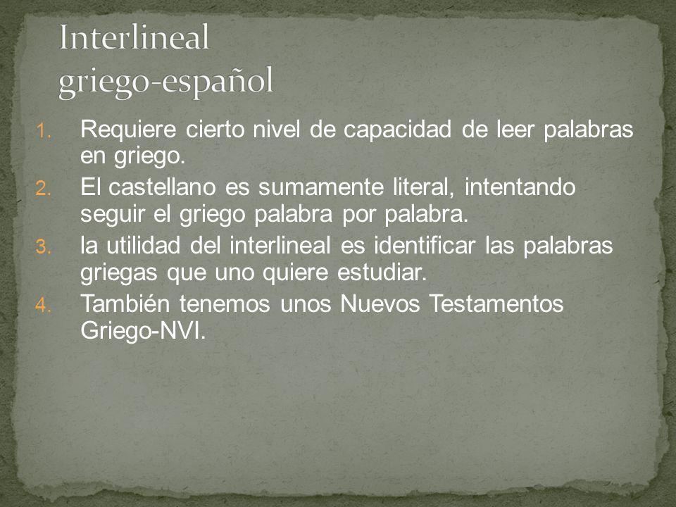 1.El nuevo léxico griego español es de tamaño mediano.